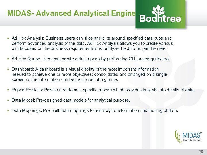 MIDAS- Advanced Analytical Engine § Ad Hoc Analysis: Business users can slice and dice