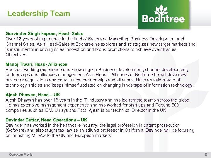 Leadership Team Gurvinder Singh kapoor, Head- Sales Over 12 years of experience in the