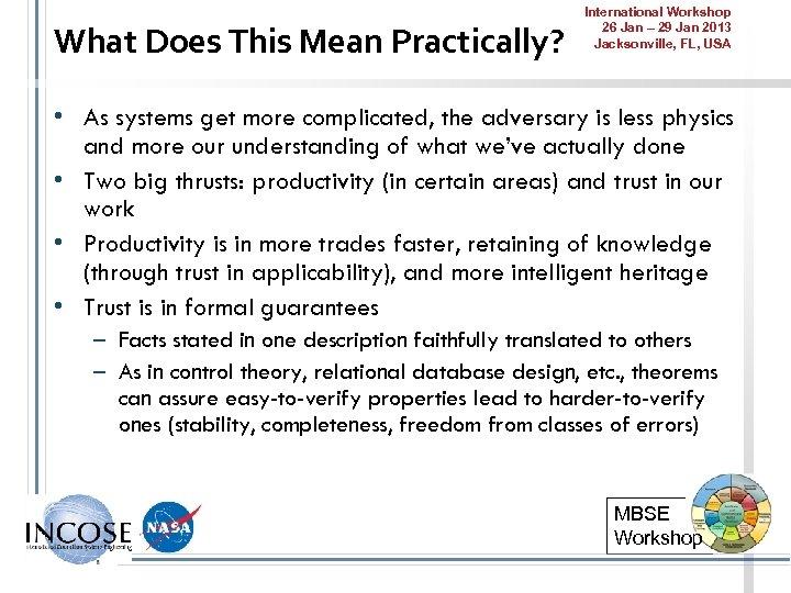 What Does This Mean Practically? International Workshop 26 Jan – 29 Jan 2013 Jacksonville,