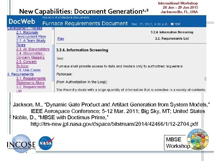 New Capabilities: Document Generation 1, 2 International Workshop 26 Jan – 29 Jan 2013