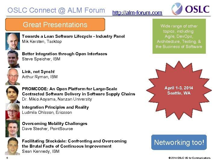 OSLC Connect @ ALM Forum http: //alm-forum. com Great Presentations Towards a Lean Software