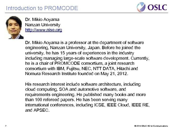 Introduction to PROMCODE Dr. Mikio Aoyama Nanzan University http: //www. nise. org Dr. Mikio
