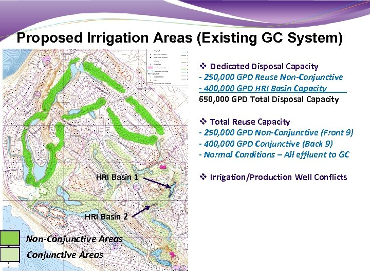 Proposed Irrigation Areas (Existing GC System) v Dedicated Disposal Capacity - 250, 000 GPD