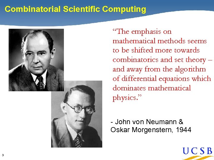 """Combinatorial Scientific Computing """"The emphasis on mathematical methods seems to be shifted more towards"""