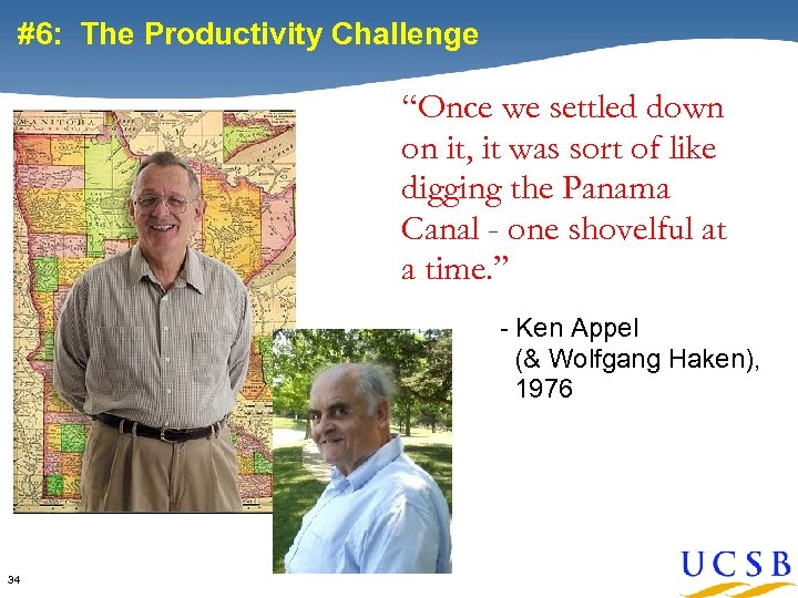 """#6: The Productivity Challenge """"Once we settled down on it, it was sort of"""