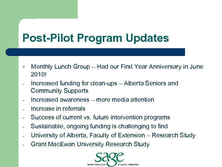 Post-Pilot Program Updates - Monthly Lunch Group – Had our First Year Anniversary in
