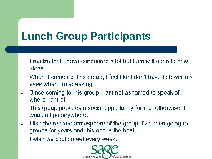 Lunch Group Participants - I realize that I have conquered a lot but I