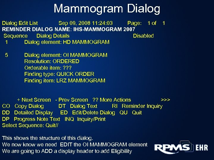 Mammogram Dialog Edit List Sep 09, 2008 11: 24: 03 Page: 1 of REMINDER