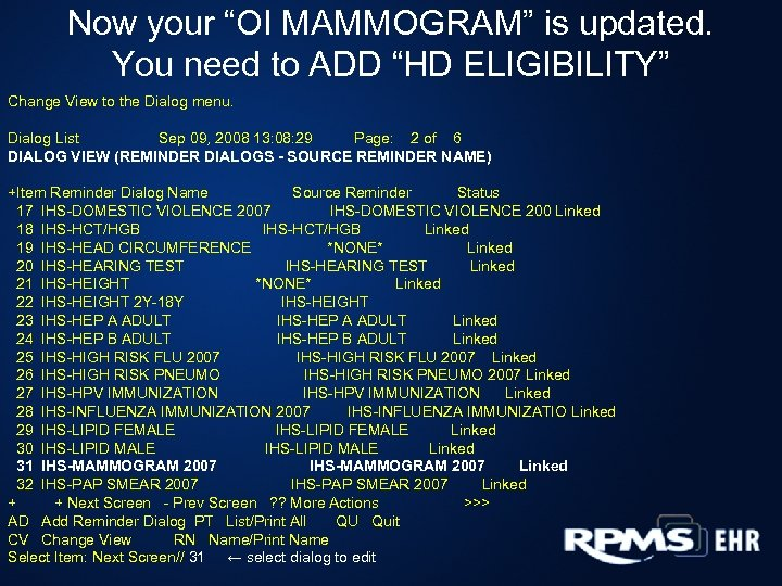 """Now your """"OI MAMMOGRAM"""" is updated. You need to ADD """"HD ELIGIBILITY"""" Change View"""