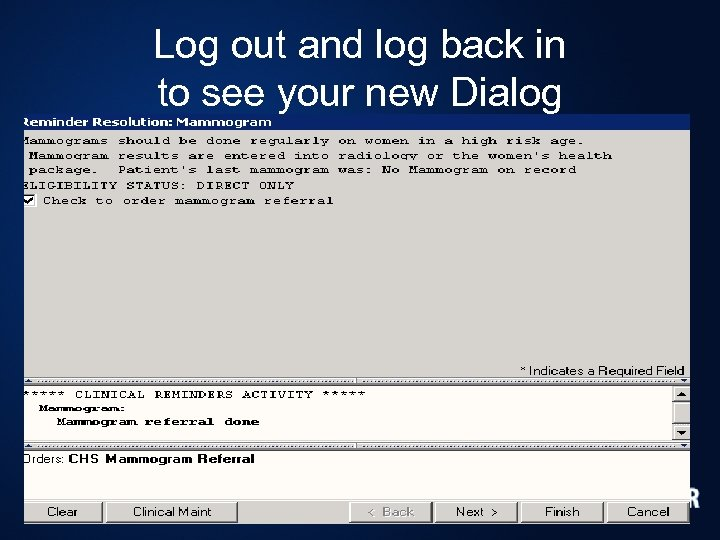 Log out and log back in to see your new Dialog