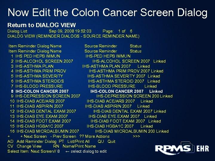 Now Edit the Colon Cancer Screen Dialog Return to DIALOG VIEW Dialog List Sep