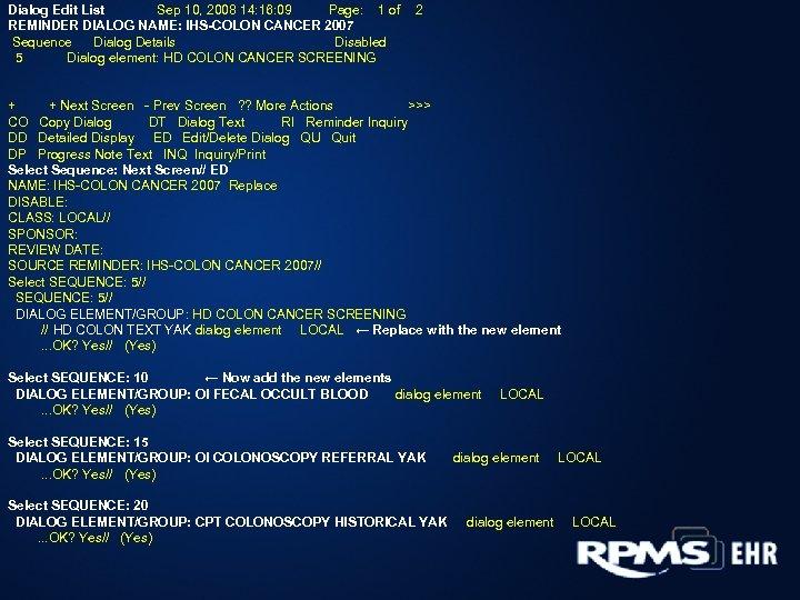 Dialog Edit List Sep 10, 2008 14: 16: 09 Page: 1 of REMINDER DIALOG