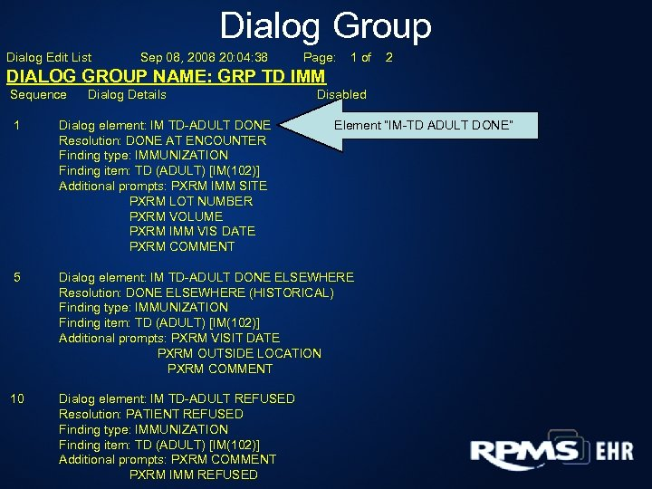 Dialog Group Dialog Edit List Sep 08, 2008 20: 04: 38 Page: 1 of