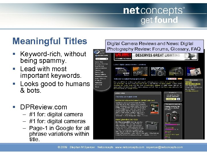 Meaningful Titles § Keyword-rich, without being spammy. § Lead with most important keywords. §