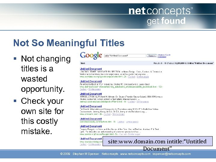 Not So Meaningful Titles § Not changing titles is a wasted opportunity. § Check