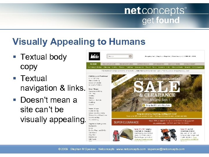 Visually Appealing to Humans § Textual body copy § Textual navigation & links. §