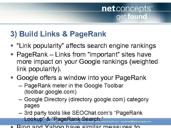 "3) Build Links & Page. Rank § ""Link popularity"" affects search engine rankings §"