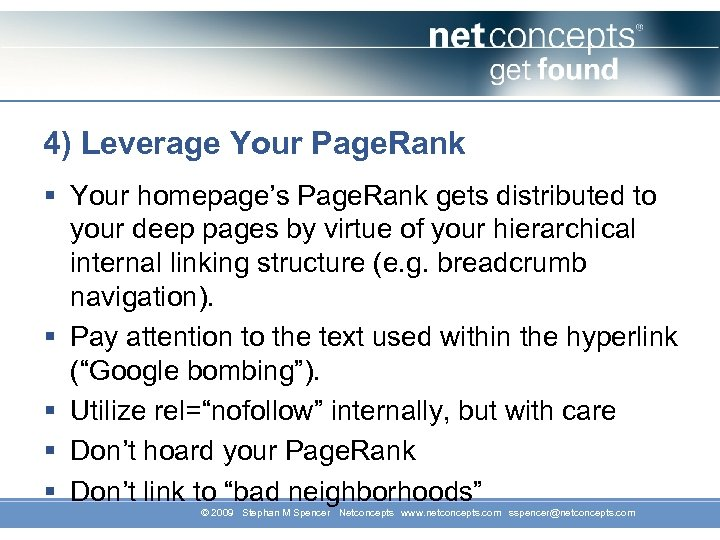 4) Leverage Your Page. Rank § Your homepage's Page. Rank gets distributed to your