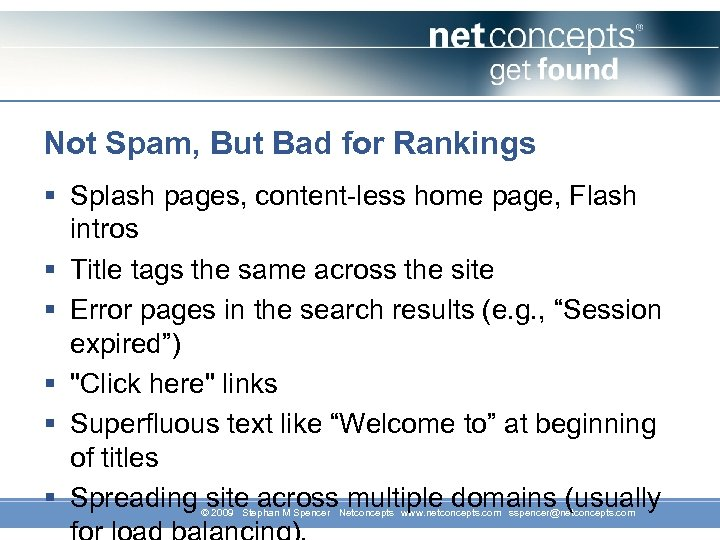 Not Spam, But Bad for Rankings § Splash pages, content-less home page, Flash intros