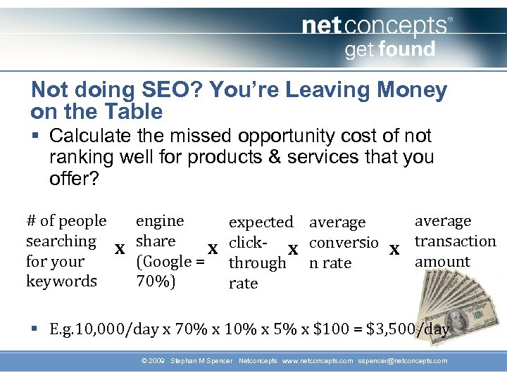 Not doing SEO? You're Leaving Money on the Table § Calculate the missed opportunity