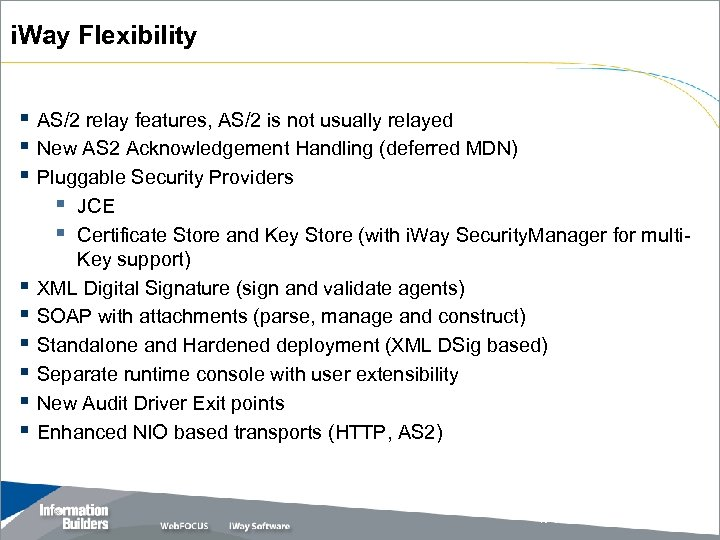 i. Way Flexibility § AS/2 relay features, AS/2 is not usually relayed § New