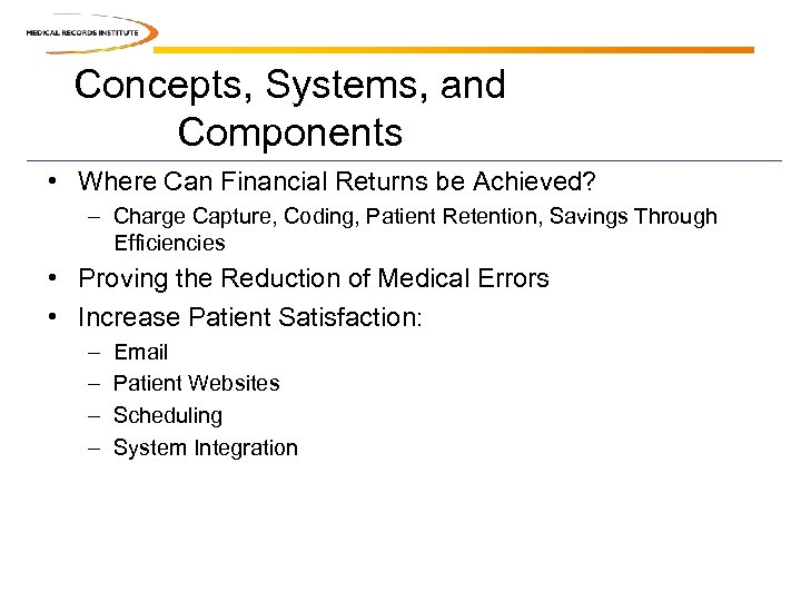 Concepts, Systems, and Components • Where Can Financial Returns be Achieved? – Charge Capture,