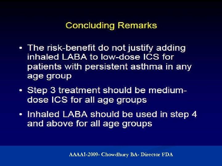 AAAAI-2009 - Chowdhury BA- Director FDA