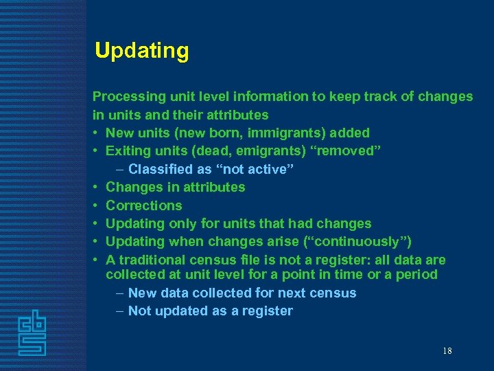 Updating Processing unit level information to keep track of changes in units and their