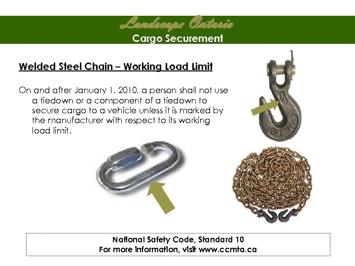 Landscape Ontario Cargo Securement Welded Steel Chain – Working Load Limit On and after