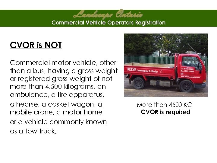 Landscape Ontario Commercial Vehicle Operators Registration CVOR is NOT Commercial motor vehicle, other than