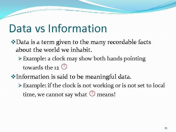 Data vs Information v. Data is a term given to the many recordable facts