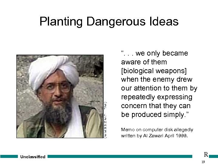 """Planting Dangerous Ideas """". . . we only became aware of them [biological weapons]"""