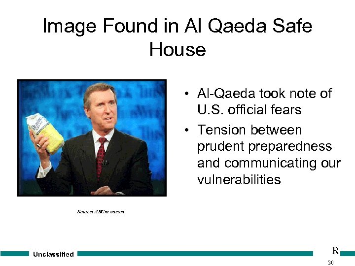 Image Found in Al Qaeda Safe House • Al-Qaeda took note of U. S.