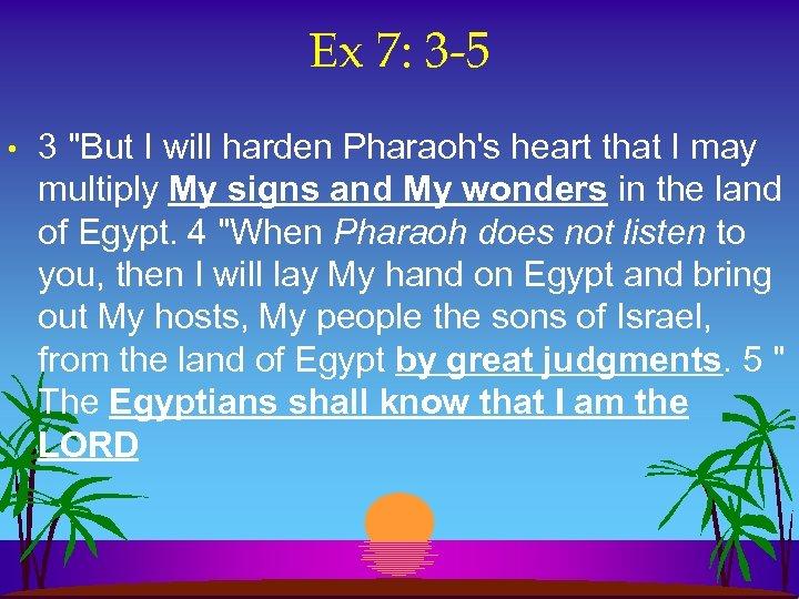 Ex 7: 3 -5 • 3