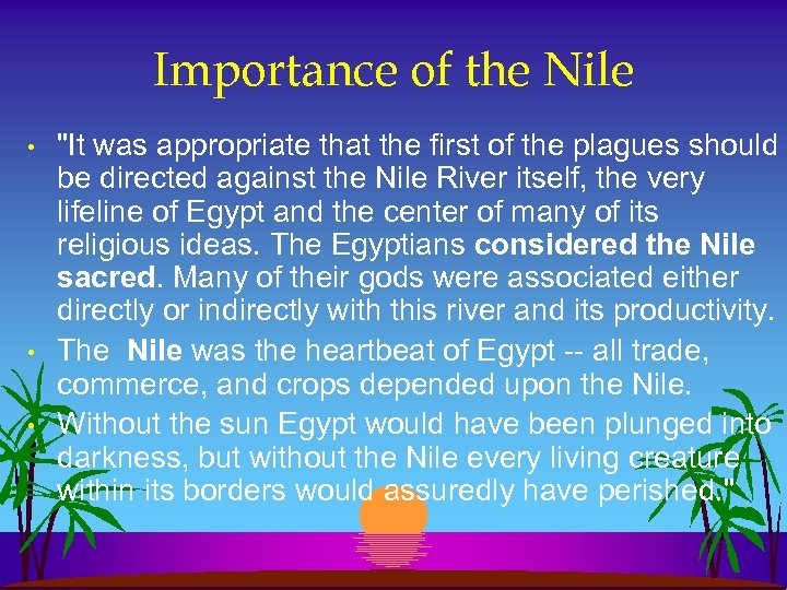 Importance of the Nile • • •