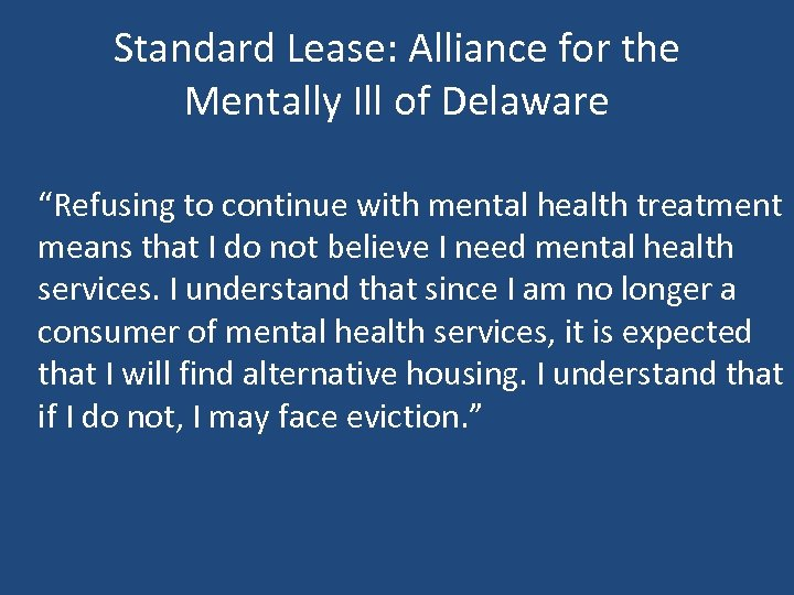 "Standard Lease: Alliance for the Mentally Ill of Delaware ""Refusing to continue with mental"