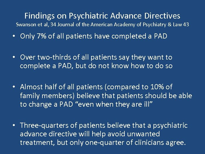 Findings on Psychiatric Advance Directives Swanson et al, 34 Journal of the American Academy