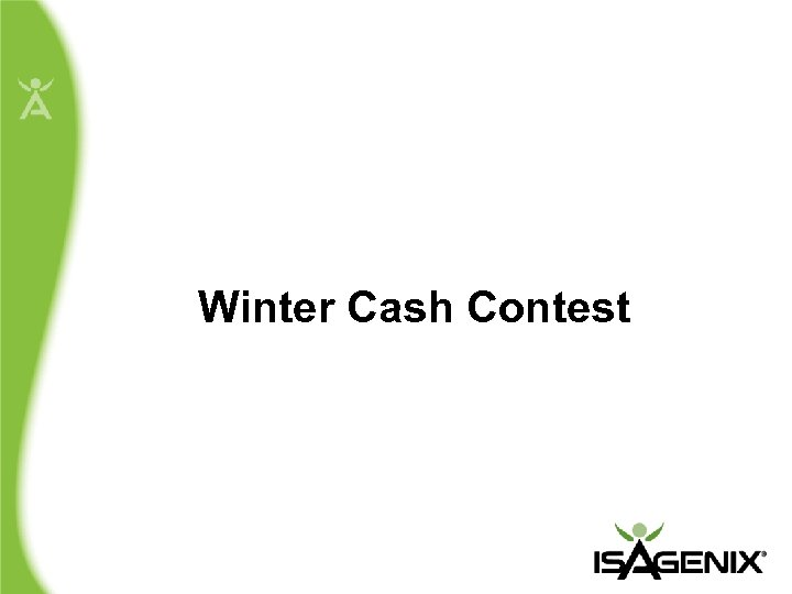 Winter Cash Contest