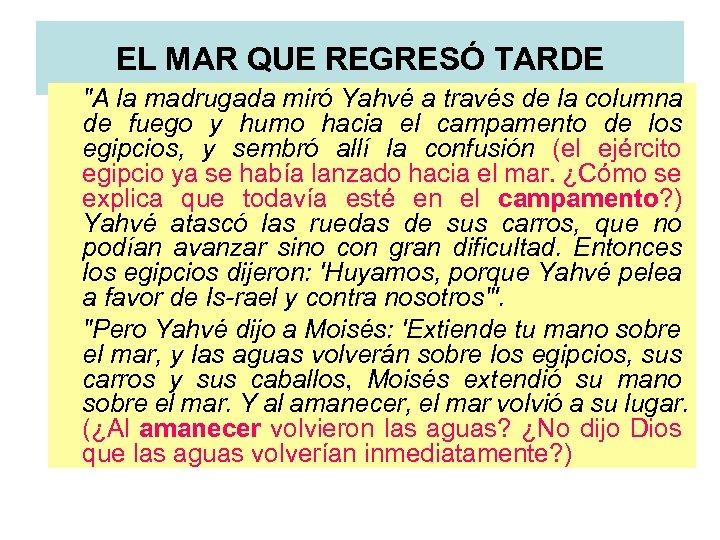 EL MAR QUE REGRESÓ TARDE