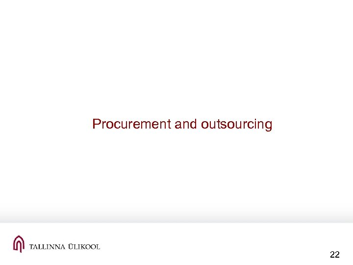 Procurement and outsourcing 22