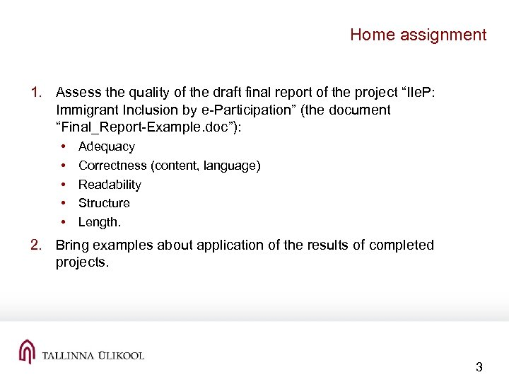 Home assignment 1. Assess the quality of the draft final report of the project