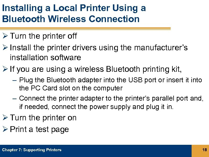 Installing a Local Printer Using a Bluetooth Wireless Connection Ø Turn the printer off