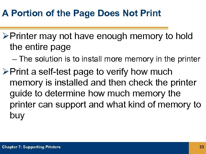 A Portion of the Page Does Not Print Ø Printer may not have enough