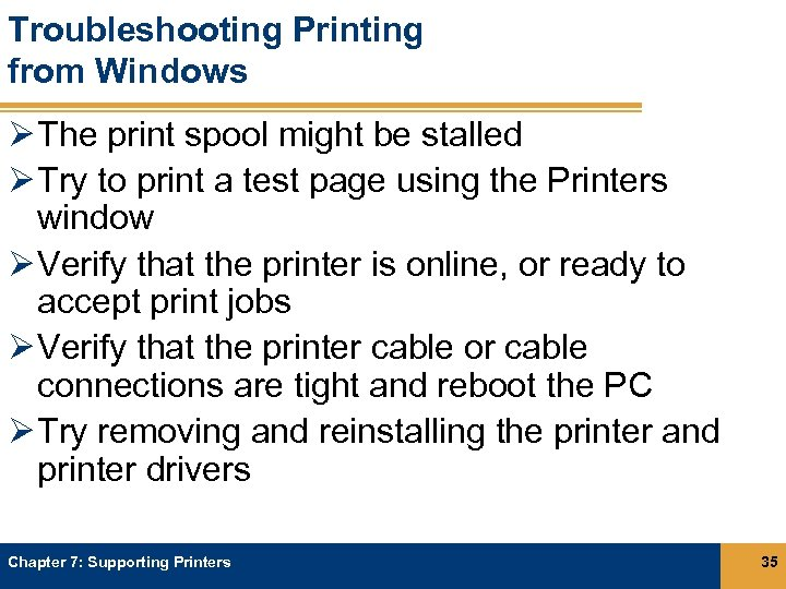 Troubleshooting Printing from Windows Ø The print spool might be stalled Ø Try to