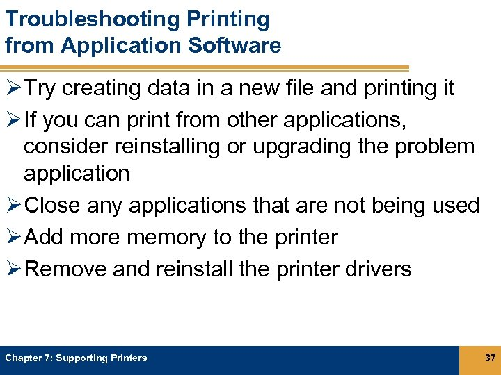 Troubleshooting Printing from Application Software Ø Try creating data in a new file and