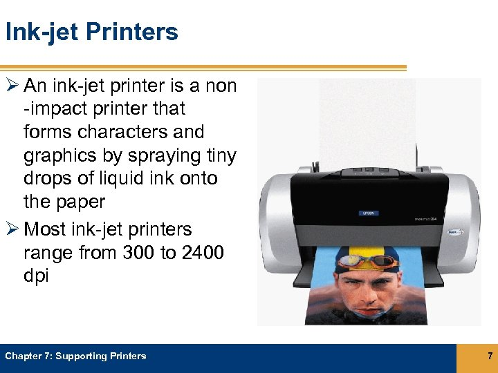 Ink-jet Printers Ø An ink-jet printer is a non -impact printer that forms characters