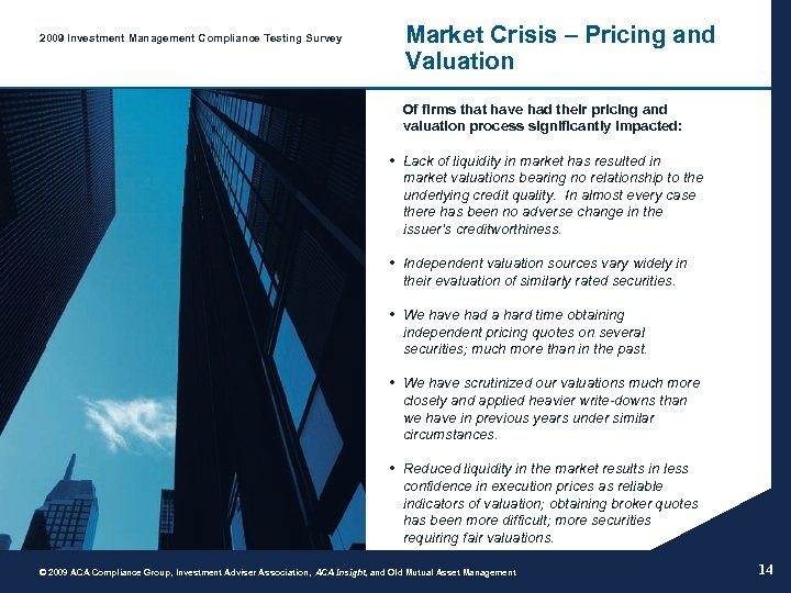 2009 Investment Management Compliance Testing Survey Market Crisis – Pricing and Valuation Of firms