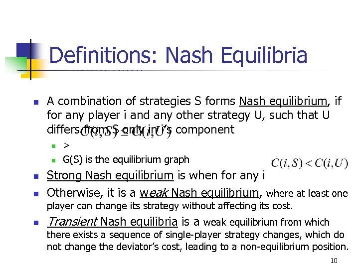 Definitions: Nash Equilibria U C B E n R K E L n n