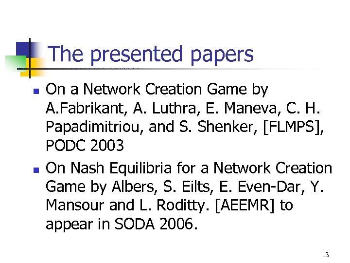 The presented papers U C B E n n R K E L E