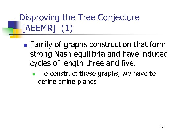 Disproving the Tree Conjecture [AEEMR] (1) U C B E R K E L